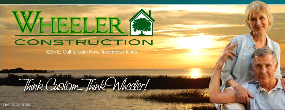 Wheeler Construction - Building Dreams from the Ground Up in Citrus County!